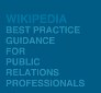 Wikipedia and Public Relations: Real PR's Guidance for Clients